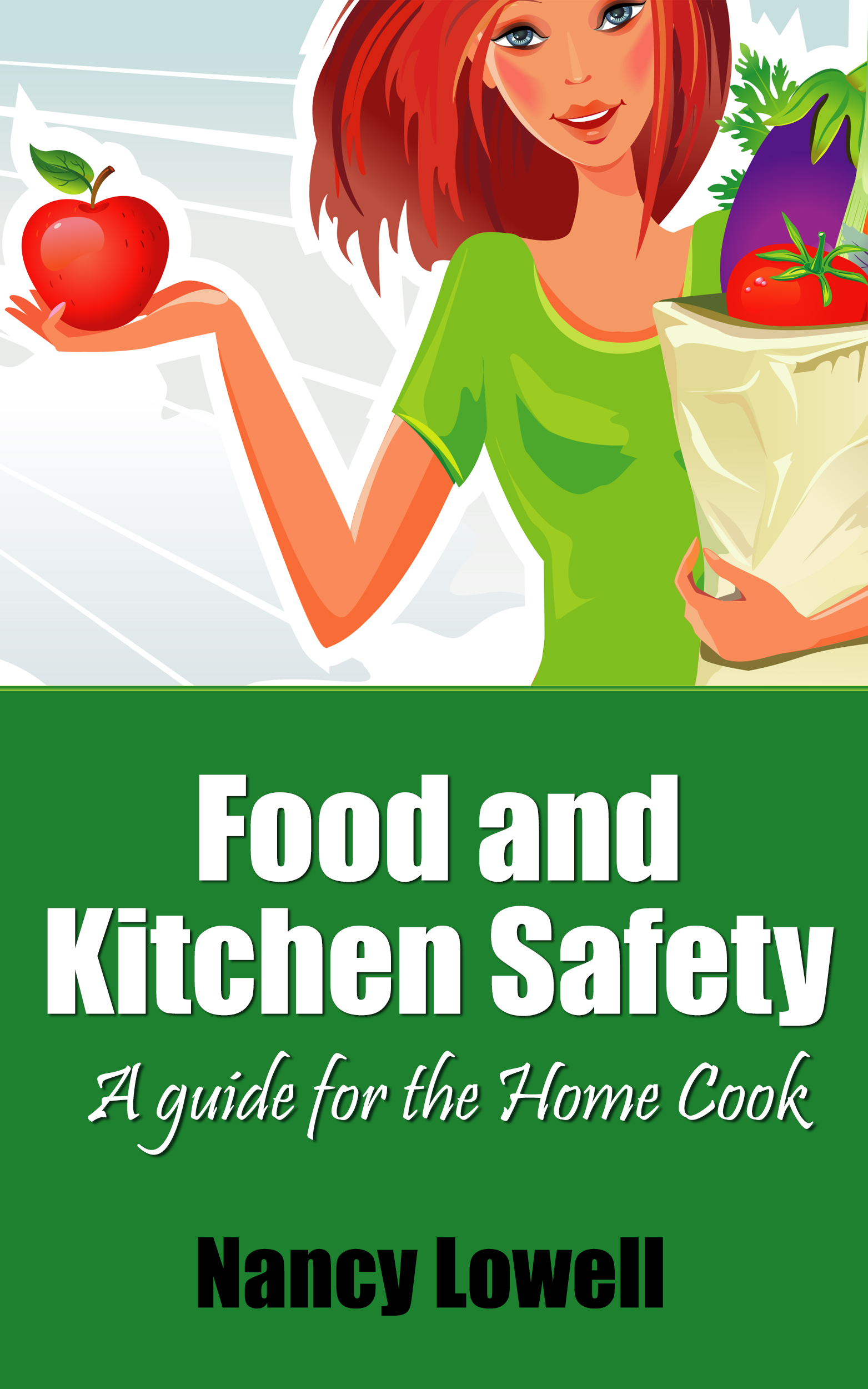 Food and Kitchen Safety | A Guide for the Home Cook